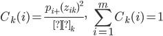 {\displaystyle  C_k(i) = \frac {p_{i+}(z_{ik})^2}{λ_k}, \ \ \ \sum^{m}_{i=1} C_k(i) = 1 }