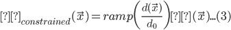 ψ_{constrained}(\vec{x}) = ramp\biggl(\frac{d(\vec{x})}{d_0}\biggr) ψ(\vec{x}) ... (3)