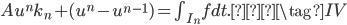 Au^nk_n+(u^n-u^{n-1})=\int_{I_n}{f}dt.  \tag{IV}