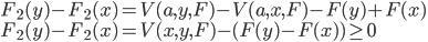 F_2(y) - F_2(x) = V(a, y, F) - V(a, x, F) - F(y) + F(x) \\ F_2(y) - F_2(x) = V(x, y, F) - (F(y) - F(x)) \geq 0