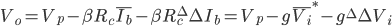V_o = V_p - \beta R_c \overline{I_b} - \beta R_c^{\Delta} \Delta I_b = V_p - g \overline{V_i}^{*} - g^{\Delta} \Delta V_i
