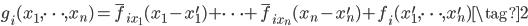 g_{i}(x_1, \cdots ,x_n) = \bar{f}_{i x_{1}}(x_1-x^{\prime}_1) + \cdots +\bar{f}_{i x_{n}}(x_n-x^{\prime}_n) + f_i(x^{\prime}_1, \cdots ,x^{\prime}_n)\tag{2}