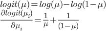 logit(\mu) = log(\mu) - log(1-\mu) \\ \frac{\partial{logit(\mu_{i})}}{\partial{\mu_{i}}} = \frac{1}{\mu} + \frac{1}{(1-\mu)}