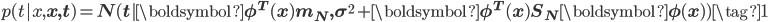p(t| x, \mathbf x, \mathbf t) = N(t |\boldsymbol \phi^{T}(x) \mathbf m_N,  \sigma^{2} +\boldsymbol \phi^{T}(x) \mathbf S_N \boldsymbol \phi(x)) \tag{1}