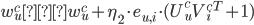 w_{u}^{c} ← w_{u}^{c} + \eta_2 \cdot e_{u, i} \cdot (U_{u}^{c}V_{i}^{c T} + 1)