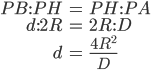\begin{align} PB:PH &= PH : PA \\\ \\\ d:2R &= 2R : D \\\ \\\ d&= \frac{4R^2}{D}   \end{align}