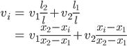 \begin{align} v_i &= v_1 \frac{l_2}{l} + v_2 \frac{l_1}{l} \\ &= v_1 \frac{x_2-x_i}{x_2 - x_1} + v_2 \frac{x_i - x_1}{x_2-x_1} \end{align}