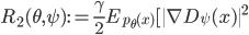 \displaystyle R_{2}(\theta, \psi) := \frac{\gamma}{2} E_{p_{\theta}(x)}[\|\nabla D_{\psi}(x)\|^{2}