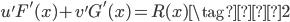 \displaystyle u'F'(x) + v'G'(x)= R(x) \tag{♯2}