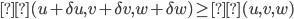 Π( u + \delta u, v+\delta v, w+\delta w)   \geq Π(u, v, w)