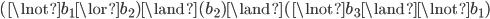 (\lnot b_1 \lor b_2) \land (b_2) \land (\lnot b_3 \land \lnot b_1)