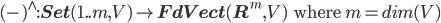 (\mbox{-})^{\wedge} : {\bf Set}(1..m, V) \to {\bf FdVect}({\bf R}^m, V) \:\:\mbox{ where }m = dim(V)