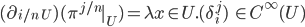 (\partial_{i/n\;U})( \pi^{j/n}|_U) = \lambda x\in U.(\delta_i^j) \:\:\in C^{\infty}(U)