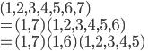(1, 2, 3, 4, 5, 6, 7)\\ = (1, 7)(1, 2, 3, 4, 5, 6)\\ = (1, 7)(1, 6)(1, 2, 3, 4, 5)