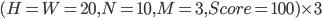 (H = W = 20, N = 10, M = 3, Score = 100) \times 3