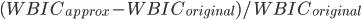 (WBIC_{approx} - WBIC_{original})/WBIC_{original}