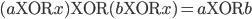 (a {\rm XOR} x) {\rm XOR} (b {\rm XOR} x) = a {\rm XOR} b