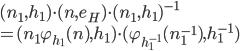 (n_1, h_1)\cdot (n, e_H)\cdot (n_1, h_1)^{-1}\\=(n_1\varphi_{h_1}(n),h_1)\cdot(\varphi_{h_1^{-1}}(n_1^{-1}), h_1^{-1})