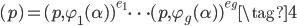 (p) = (p, \varphi_1(\alpha))^{e_1} \cdots (p, \varphi_g(\alpha))^{e_g} \tag{4}