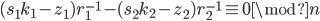 (s_1k_1 - z_1)r_1^{-1} - (s_2k_2 - z_2)r_2^{-1} \equiv 0 \mod n