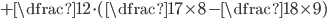 + \dfrac{1}{2} \cdot ( \dfrac{1}{7 \times 8} - \dfrac{1}{8 \times 9})