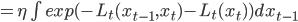 = \eta \int exp(-L_t(x_{t-1},x_t)-L_t(x_t))dx_{t-1}