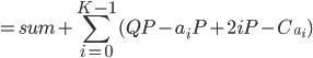 = sum +  \displaystyle \sum _{i=0}^{K-1} (QP - a_iP + 2iP-C_{a_i} )