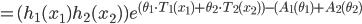 =(h_1(x_1)h_2(x_2)) e^{(\theta_1\cdot T_1(x_1)+\theta_2\cdot T_2(x_2)) - (A_1(\theta_1)+A_2(\theta_2)}