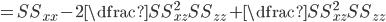 =SS_{xx} - 2\dfrac{SS_{xz}^2}{SS_{zz}} + \dfrac{SS_{xz}^2}{SS_{zz}}