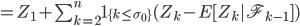 =Z_{1} + \sum_{k=2}^{n}1_{\{k \le \sigma_{0}\}}(Z_{k}-E[Z_{k}|  \mathscr{F}_{k-1} ])