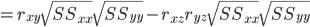 =r_{xy}\sqrt{SS_{xx}}\sqrt{SS_{yy}}-r_{xz}r_{yz}\sqrt{SS_{xx}}\sqrt{SS_{yy}}
