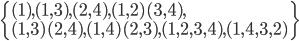 \{(1), (1,3), (2,4), (1,2)(3,4), \\(1,3)(2,4), (1,4)(2,3), (1,2,3,4), (1, 4, 3, 2)\}