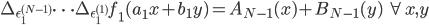 \Delta_{\epsilon_1^{(N-1)}} \cdots \Delta_{\epsilon_1^{(1)}} f_1(a_1x + b_1y) = A_{N-1}(x) + B_{N-1}(y) \quad \forall x, y
