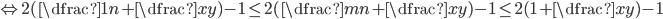 \Leftrightarrow 2(\dfrac{1}{n}+\dfrac{x}{y})-1 \leq 2(\dfrac{m}{n}+\dfrac{x}{y})-1 \leq 2(1+\dfrac{x}{y})-1