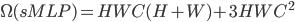 \Omega(sMLP)=HWC(H+W)+3HWC^2