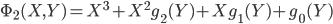 \Phi_2 (X, Y) = X^{3} + X^{2} g_2(Y) + X g_1(Y) + g_0(Y)