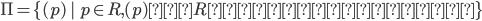 \Pi = \{ (p) \ | \ p \in R, (p) は R の素イデアル \}