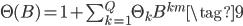 \Theta(B)= 1 +\sum_{k=1}^Q\Theta_kB^{km}\tag{9}