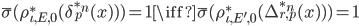 \bar{\sigma}(\rho_{\iota,E,0}^*(\delta_p^{*n}(x))) = 1 \iff \bar{\sigma}(\rho_{\iota,E',0}^*(\Delta_{r,p}^{*n}(x))) = 1