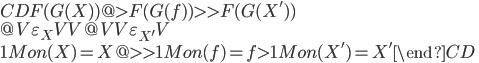 \begin{CD} F(G(X)) @> F(G(f)) >> F(G(X')) \\ @V \varepsilon_{X} VV @VV \varepsilon_{X'} V \\ 1_\mathbf{Mon}(X)=X @>> 1_\mathbf{Mon}(f)=f > 1_\mathbf{Mon}(X')=X' \end{CD}