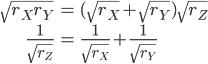 \begin{align} \sqrt{r_Xr_Y} &= (\sqrt{r_X}+\sqrt{r_Y})\sqrt{r_Z} \\ \frac{1}{\sqrt{r_Z}} &= \frac{1}{\sqrt{r_X}} + \frac{1}{\sqrt{r_Y}}  \end{align}