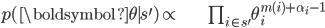 \begin{align} p(\boldsymbol{\theta}\mid s^{\prime})\propto & \prod_{i\in s^{\prime}}\theta_{i}^{m(i)+\alpha_{i}-1}\end{align}