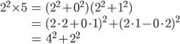 \begin{align} 2^2 \times 5 &= (2^2 + 0^2)(2^2 + 1^2) \\ &= (2\cdot 2 + 0\cdot 1)^2 + (2\cdot 1 - 0 \cdot 2)^2 \\ &= 4^2 + 2^2 \end{align}