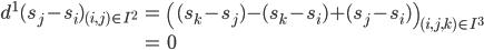 \begin{align} d^1(s_j - s_i)_{(i, j) \in I^2} &= \left( (s_k - s_j) - (s_k - s_i) + (s_j - s_i) \right)_{(i, j, k) \in I^3} \\ &= 0 \end{align}