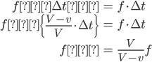 \begin{align} f' \Delta t' &= f \cdot \Delta t \\ f' \left\{ \frac{V-v}{V} \cdot \Delta t \right\} &= f \cdot \Delta t \\ f' &= \frac{V}{V-v} f \end{align}
