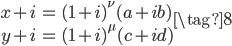 \begin{align} x + i &= (1+i)^\nu (a + ib) \\  y + i &= (1+i)^\mu (c + id) \end{align} \tag{8}