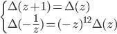 \begin{cases} \Delta(z+1) = \Delta(z) \\ \Delta(-\frac{1}{z}) = (-z)^{12}\Delta(z) \end{cases}