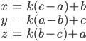 \begin{eqnarray} x &=& k(c-a) + b\\ y &=& k(a-b) + c\\ z &=& k(b-c) + a \end{eqnarray}