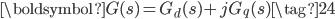 \boldsymbol{G}(s) = G_{d}(s) + j G_{q}(s) \tag{24}