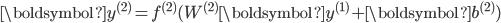 \boldsymbol{y}^{(2)} = f^{(2)}(W^{(2)} \boldsymbol{y}^{(1)} + \boldsymbol{b}^{(2)})